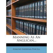 Manning as an Anglican...