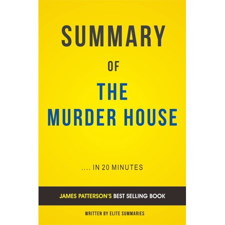 Summary of The Murder House: by James Patterson | Includes Analysis -