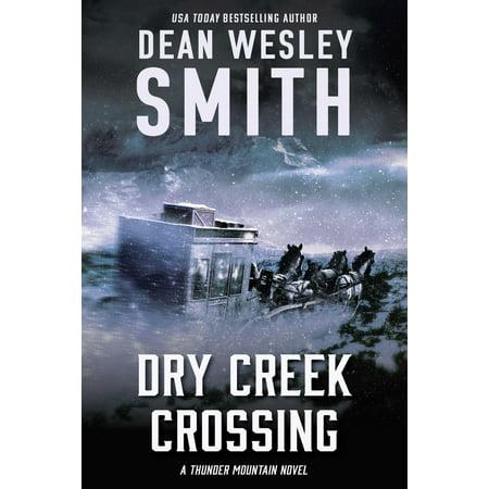 Dry Creek Crossing - eBook