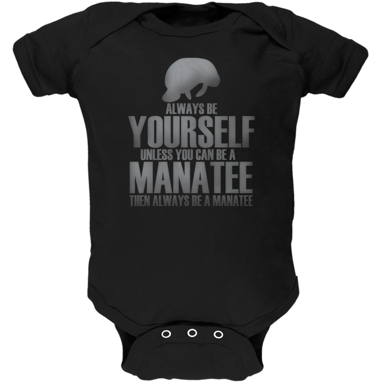 Always Be Yourself Manatee Black Soft Baby One Piece