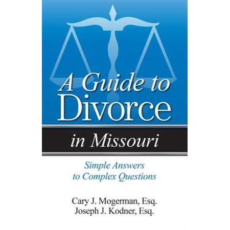 A Guide to Divorce in Missouri - eBook