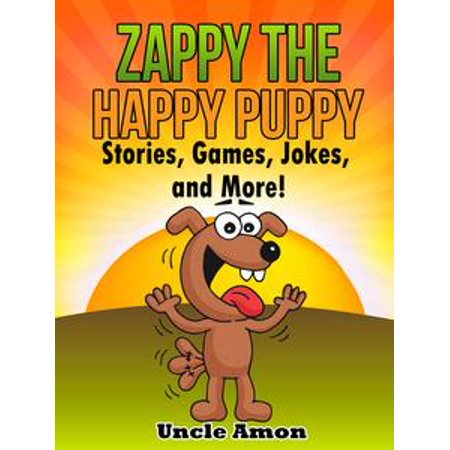 Zappy the Happy Puppy: Stories, Games, Jokes, and More! - - Puppy Game