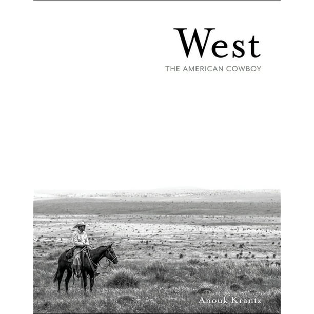 West : The American Cowboy (Hardcover)