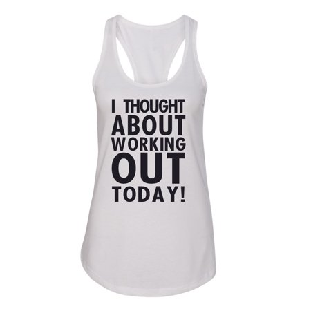 Thought About Working Out Womens  Racerback Tank