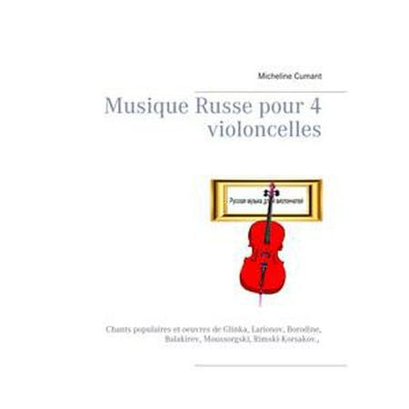 Musique Russe pour 4 violoncelles - eBook (Musique Pour Party D'halloween)