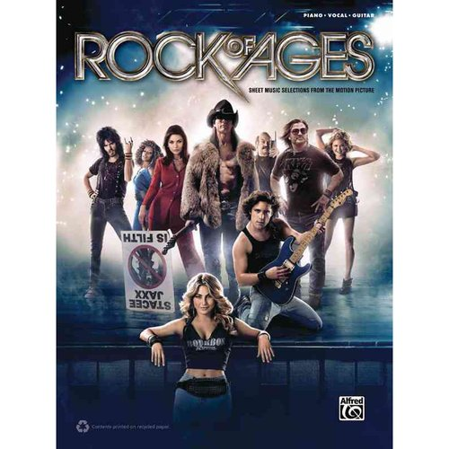 Rock of Ages: Sheet Music Selections From the Motion Picture: Piano/ Vocal/ Guitar