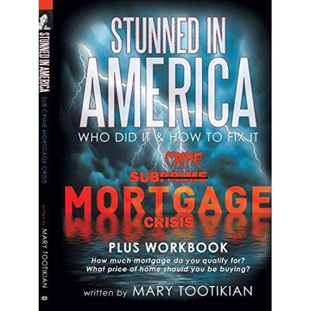 Stunned In America  Sub Crime Mortgage Crisis
