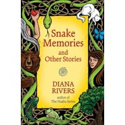 Snake Memories and Other Stories