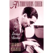 As Thousands Cheer : The Life Of Irving Berlin