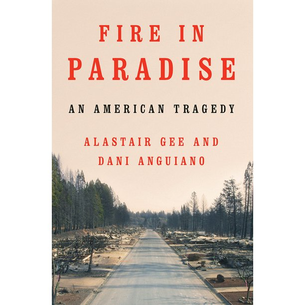 Fire in Paradise: An American Tragedy (Hardcover)