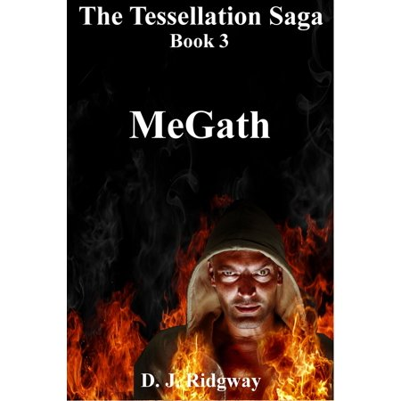 The Tessellation Saga, book three. MeGath - eBook - Halloween Tessellations
