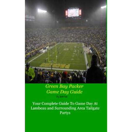 Green Bay Packers Game Day Guide - eBook