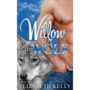 Willow and the Wolf (Book One) - eBook