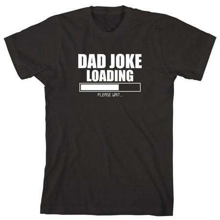 08b8eff7b6 Uncensored Shirts - Dad Joke Loading Men's Shirt - ID: 1457 ...