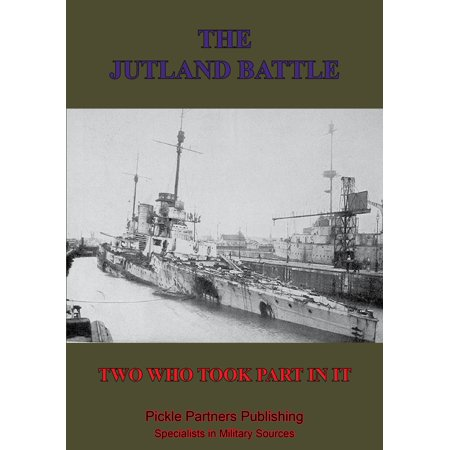 The Jutland Battle By Two Who Took Part In It - (Countries That Took Part In World War 2)