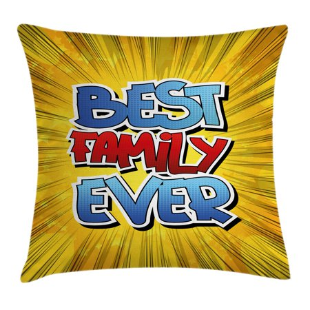 Family Throw Pillow Cushion Cover, Comic Book Style Best Family Ever Words on Abstract Cartoon Backdrop Graphic, Decorative Square Accent Pillow Case, 16 X 16 Inches, Blue Red Yellow, by