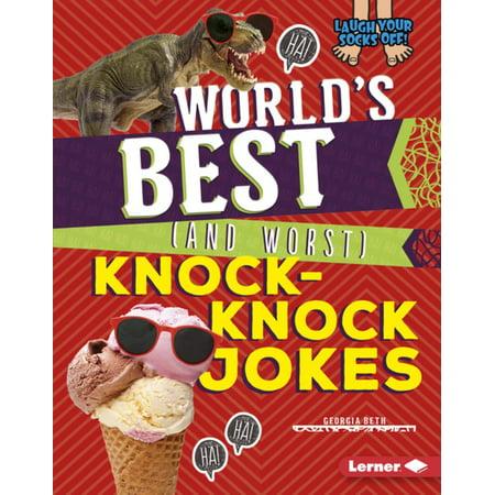 World's Best (and Worst) Knock-Knock Jokes -