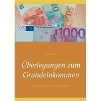 Überlegungen zum Grundeinkommen: BGE für ALLE? Auch für mich? (Paperback)