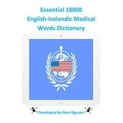 Essential 18000 English-Icelandic Medical Words Dictionary - eBook