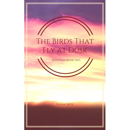 The Birds that Fly at Dusk - eBook