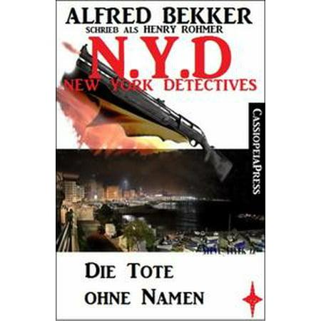 Henry New York Tie - Henry Rohmer - N.Y.D. - Die Tote ohne Namen (New York Detectives) - eBook