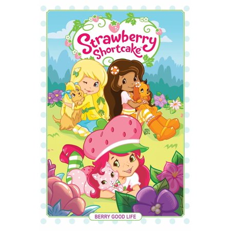 Strawberry Shortcake Coloring Book (Strawberry Shortcake Volume 3: Berry Good)