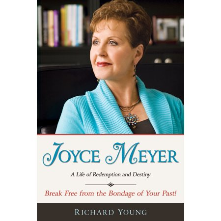 Joyce Meyer : A Life of Redemption and Destiny (Joyce Meyer Best Sellers)
