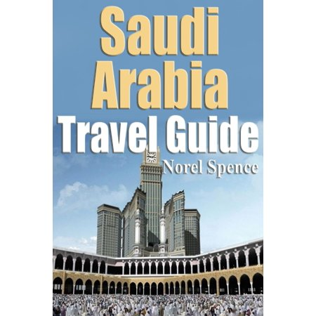 Saudi Arabia Travel Guide - eBook ()