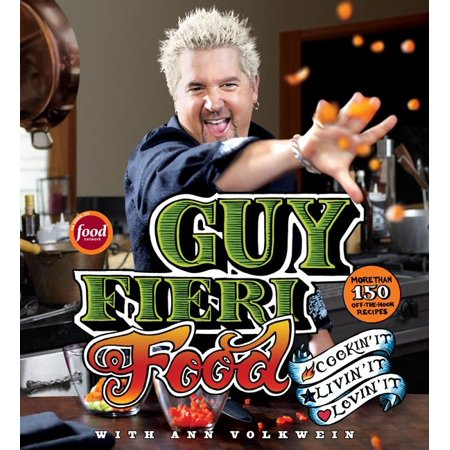 Guy Fieri Food : Cookin' It, Livin' It, Lovin' It (Rum Pineapple Upside Down Cake Guy Fieri)