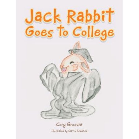 Jack Rabbit Goes to College - eBook