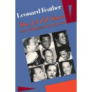 The Jazz Years : Earwitness to an Era