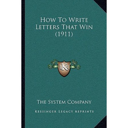 How to Write Letters That Win (1911)