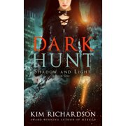 Shadow and Light: Dark Hunt (Paperback)