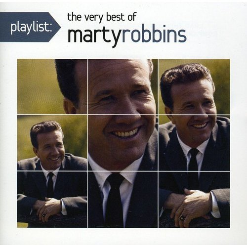 Playlist: The Very Best Of Marty Robbins