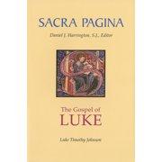 Sacra Pagina: The Gospel of Luke