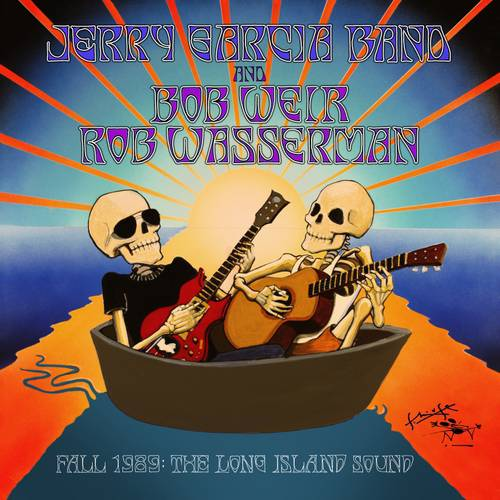 Jerry Garcia Band/Bob Weir/Rob Wassermann: Fall 1989: The Long Island Sound (6CD)