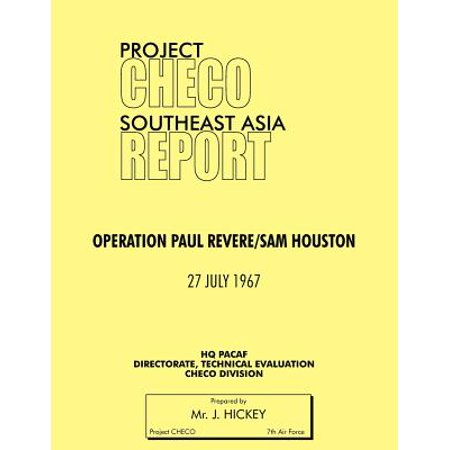 Project Checo Southeast Asia Study : Operation Paul Revere/Sam Houston - Project Halloween Houston