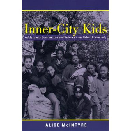 Life Urban Envelope - Inner City Kids : Adolescents Confront Life and Violence in an Urban Community