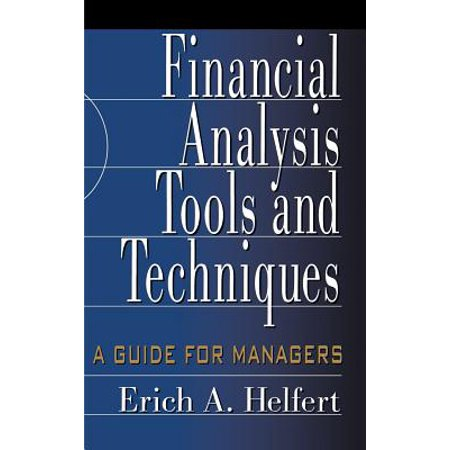Financial Analysis Tools and Techniques: A Guide for