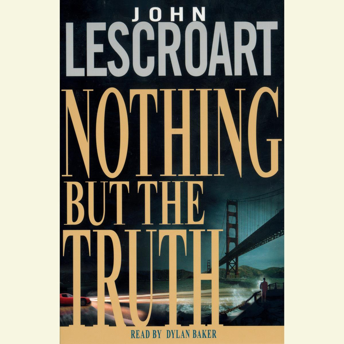 Nothing but the Truth - Audiobook