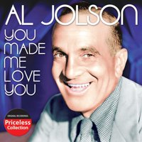 Al Jolson - You Made Me Love You [CD]