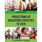 Projections of Education Statistics to 2026 (Paperback)