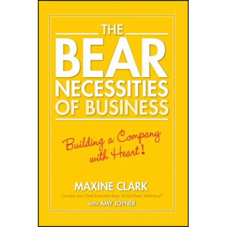 The Bear Necessities Of Business  Building A Company With Heart