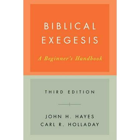 Biblical Exegesis, Third Edition : A Beginner's