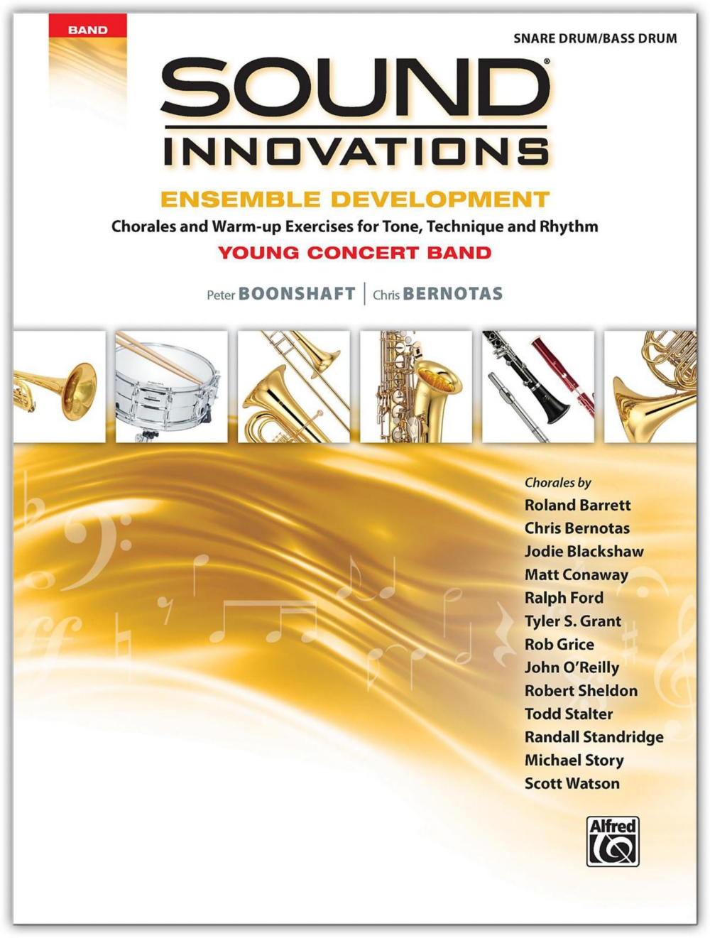 Alfred Sound Innovations for Concert Band: Ensemble Development for Young Concert Band... by Alfred