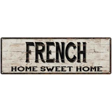 French Gilt (FRENCH Rustic Home Sweet Home Sign Gift 6x18 Metal Decor 106180084473 )