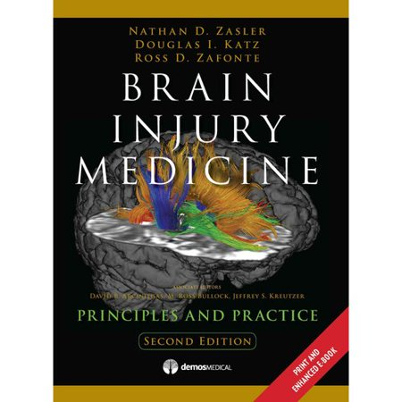 Brain Injury Medicine: Principles and Practice by