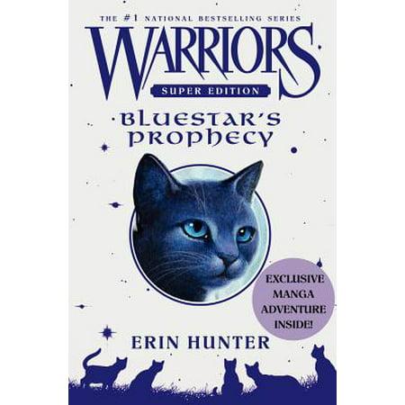Warriors Super Edition: Bluestar's Prophecy (Warrior's Spear)