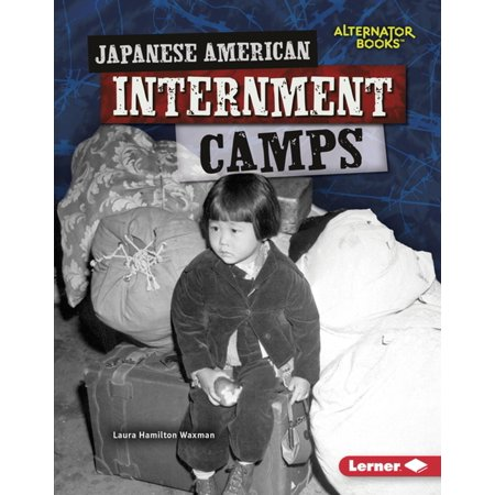 Japanese American Internment Camps - eBook