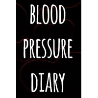 Blood Pressure Log Book : The perfect way to record your blood pressure! - Perfect gift!